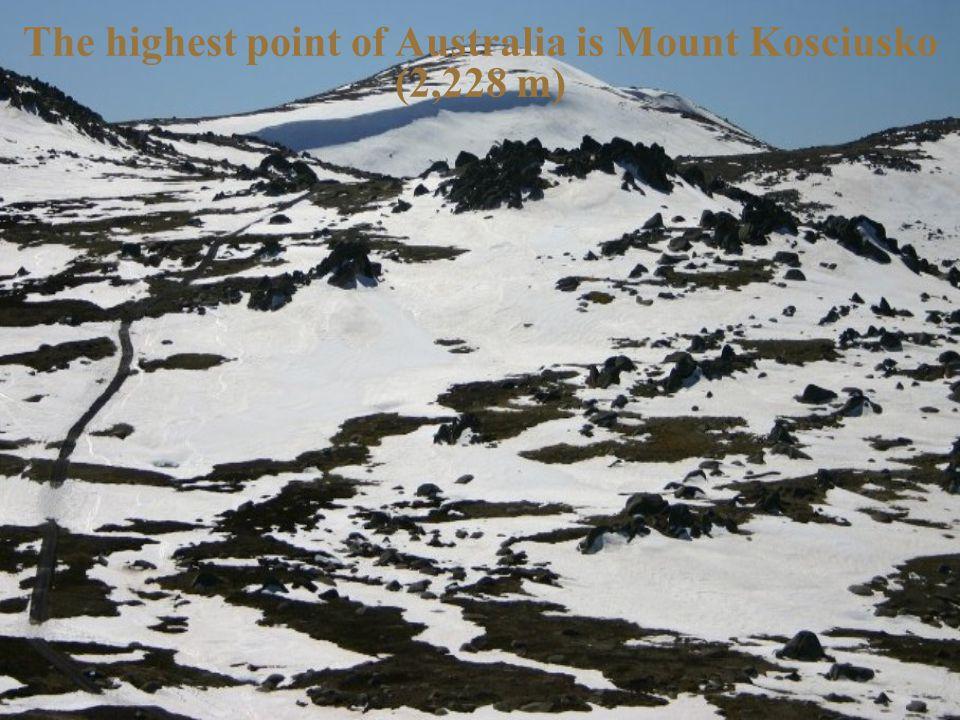 The highest point of Australia is Mount Kosciusko (2,228 m)