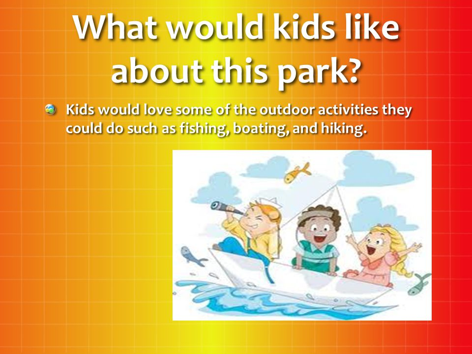 What would kids like about this park.