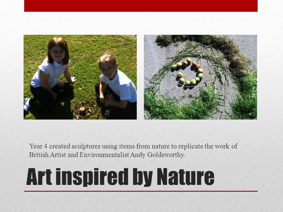 Art inspired by Nature Year 4 created sculptures using items from nature to replicate the work of British Artist and Environmentalist Andy Goldsworthy.