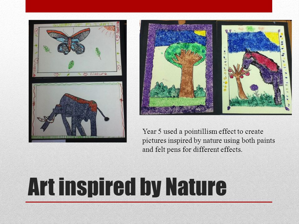Art inspired by Nature Year 5 used a pointillism effect to create pictures inspired by nature using both paints and felt pens for different effects.