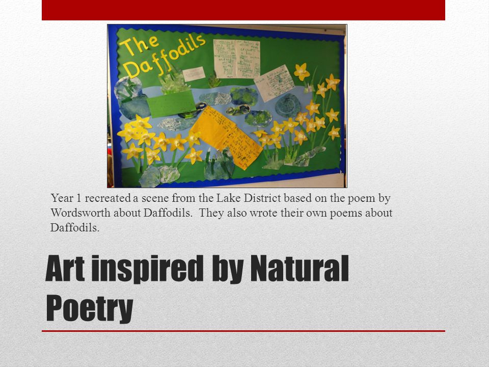 Art inspired by Natural Poetry Year 1 recreated a scene from the Lake District based on the poem by Wordsworth about Daffodils.