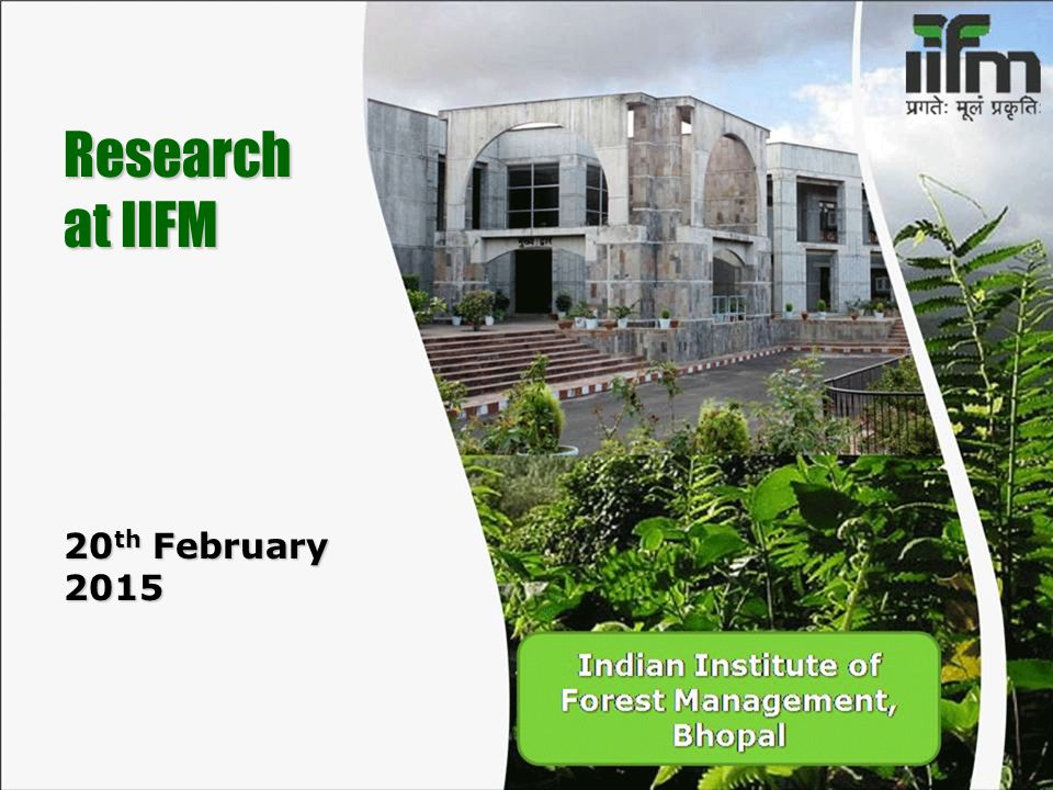 Research at IIFM 20 th February 2015