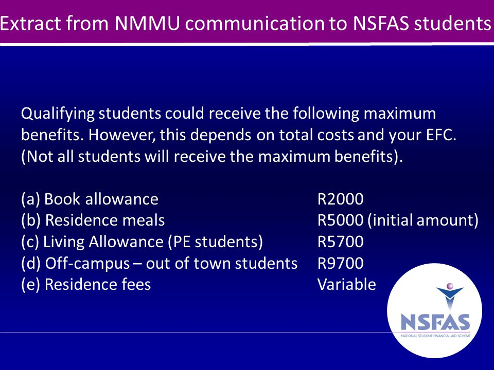 10 Active contact with universities The NSFAS COO, Linda Nhlumayo and her team are in regular contact with Institutions.