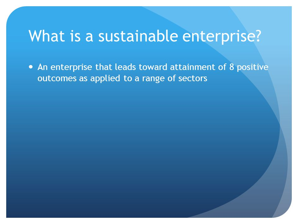 What is a sustainable enterprise.