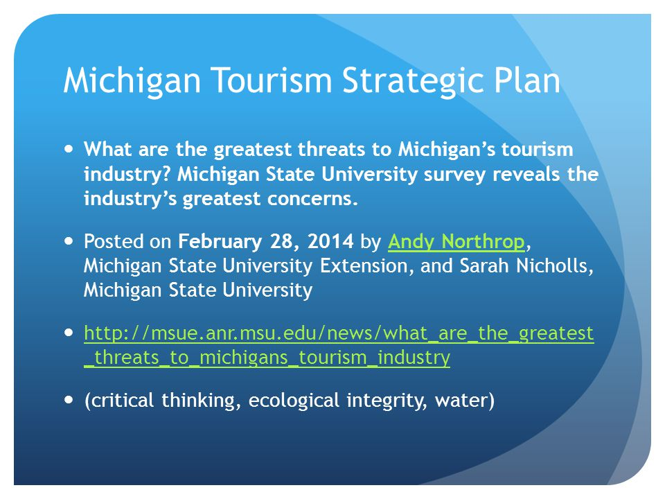 Michigan Tourism Strategic Plan What are the greatest threats to Michigan's tourism industry.