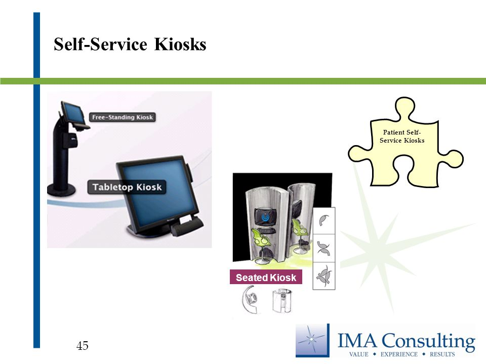 Seated Kiosk Patient Self- Service Kiosks Self-Service Kiosks 45