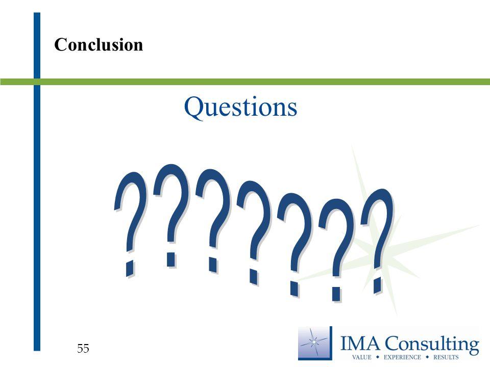 Questions Conclusion 55