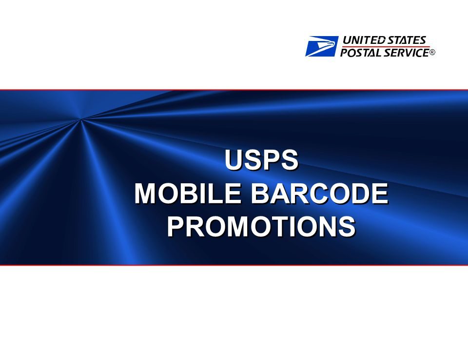 ® USPS MOBILE BARCODE PROMOTIONS