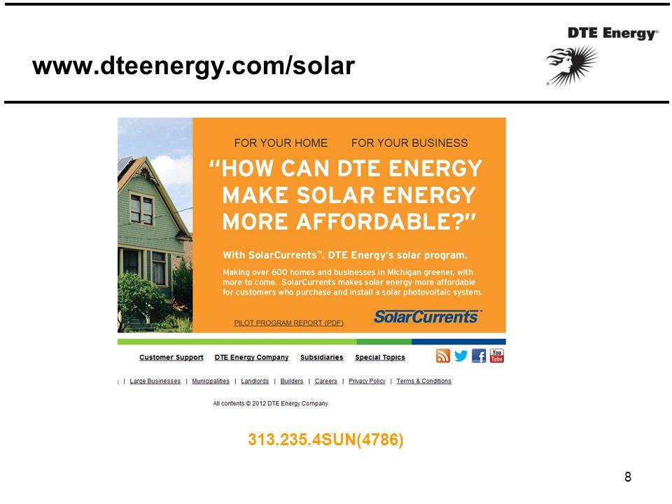 www.dteenergy.com/solar 8 313.235.4SUN(4786)