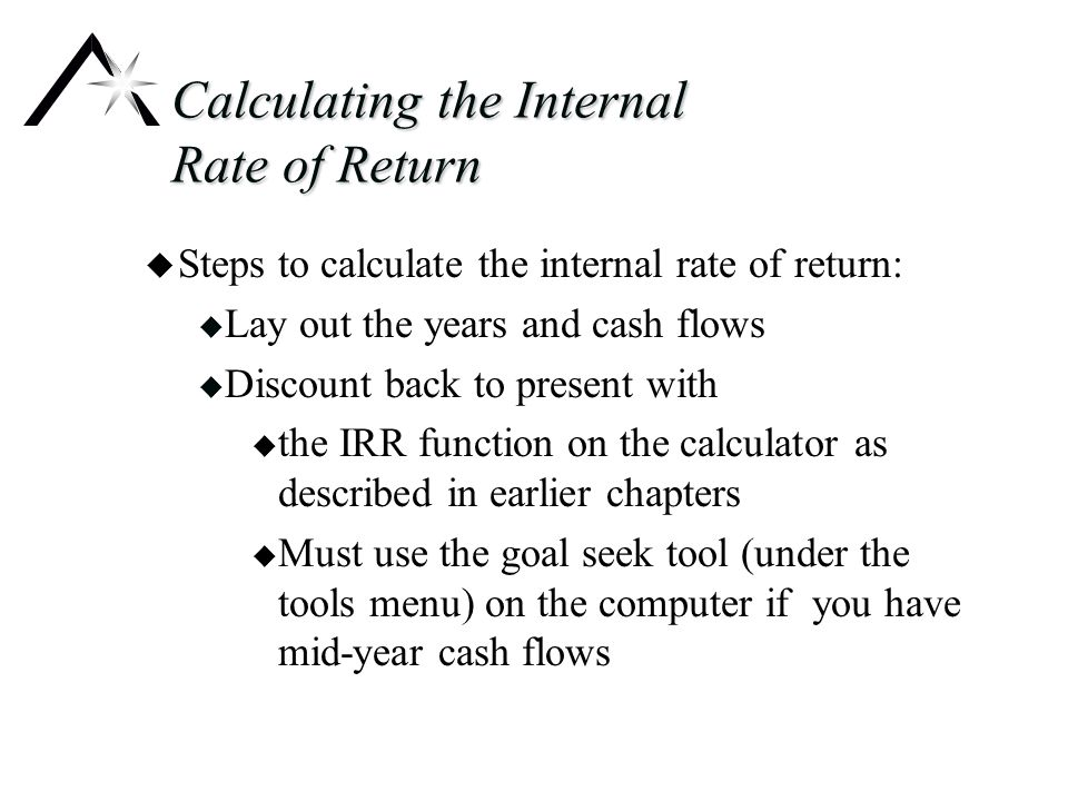 Weaknesses of the Internal Rate of Return u Weaknesses of the internal rate of return: u It assumes that new projects will come along in future years that will pay at least the internal rate of return (reinvestment rate assumption u It ignores the size of the project