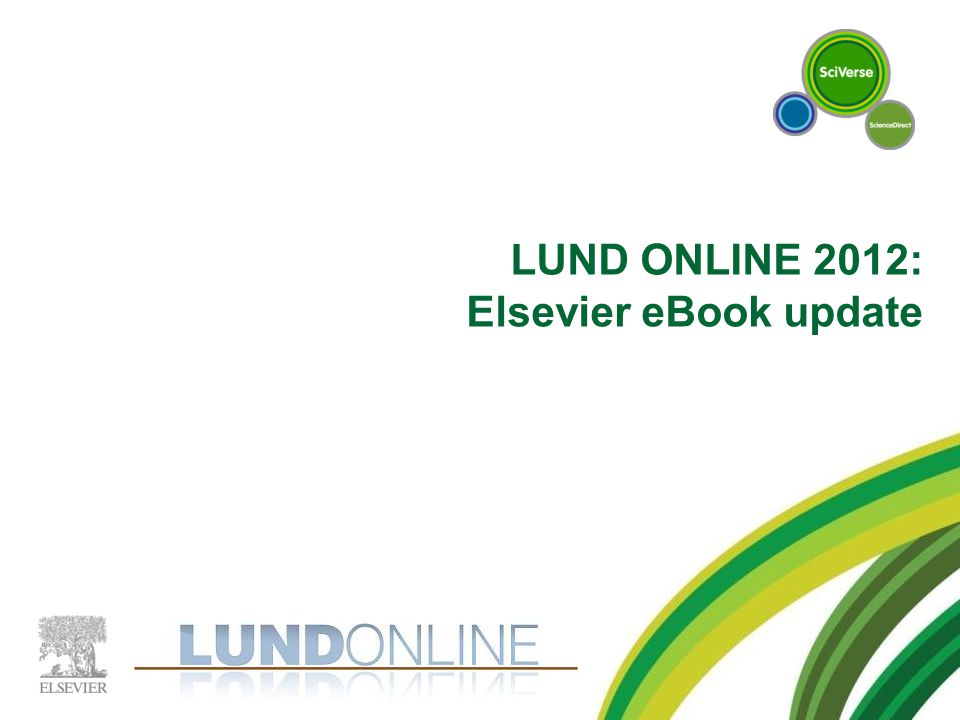 LUND ONLINE 2012: Elsevier eBook update