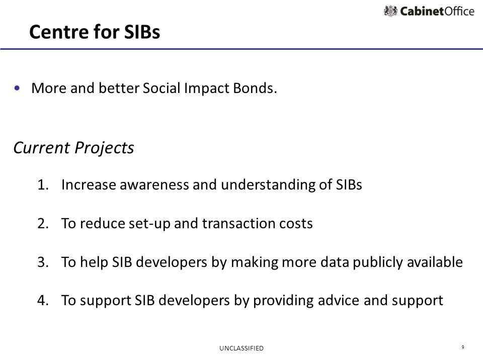 9 Centre for SIBs More and better Social Impact Bonds.