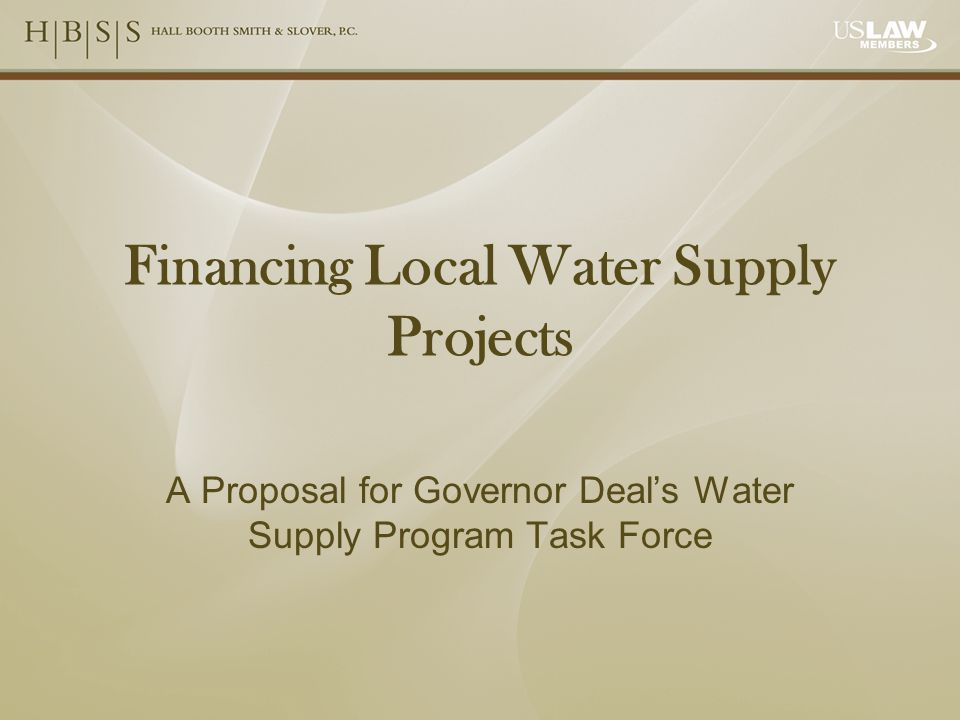 Financing Local Water Supply Projects A Proposal for Governor Deal's Water Supply Program Task Force