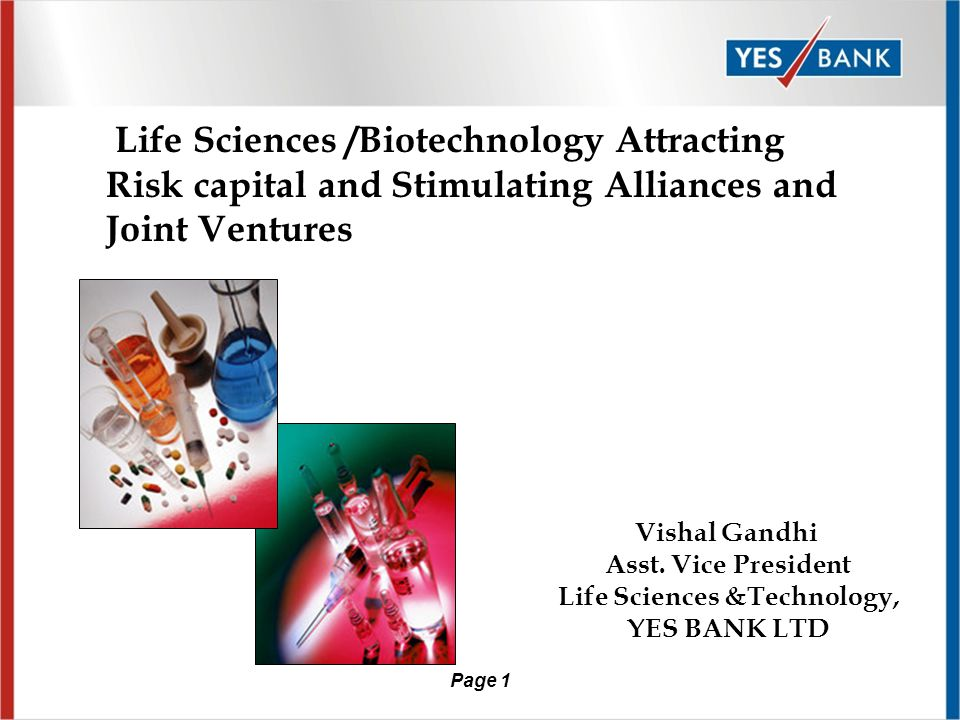 Page 11 Indian Response Increased focus on R&D Increased focus on CRAM services (including biologics) Marketing alliances Brand acquisition Adoption of product patent regime Life Science focused VC funds Development of Life Science Clusters with shared wet lab infrastructure