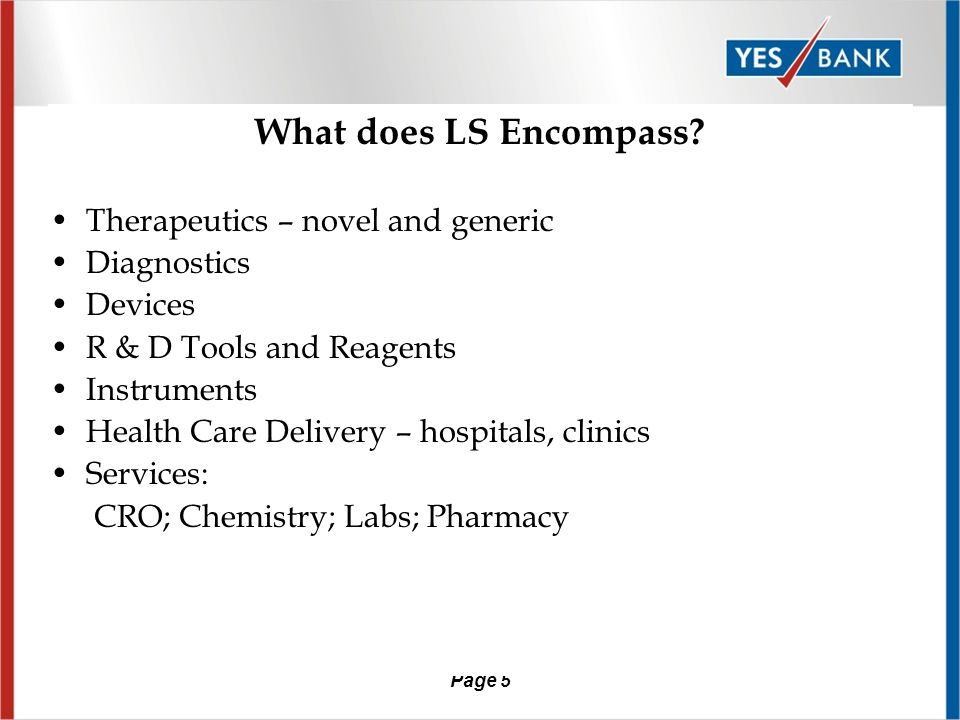 Page 5 What does LS Encompass.