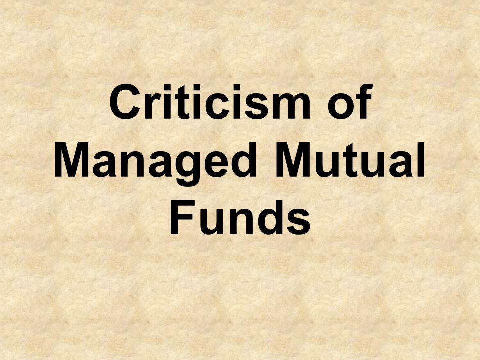 Criticism of Managed Mutual Funds