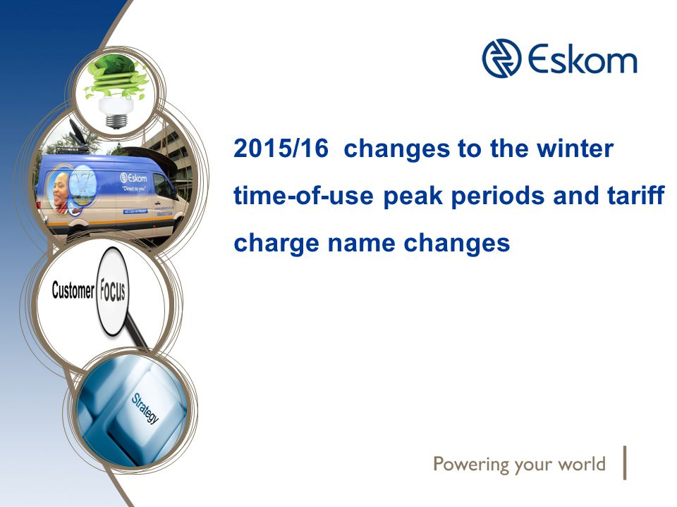 2015/16 changes to the winter time-of-use peak periods and tariff charge name changes