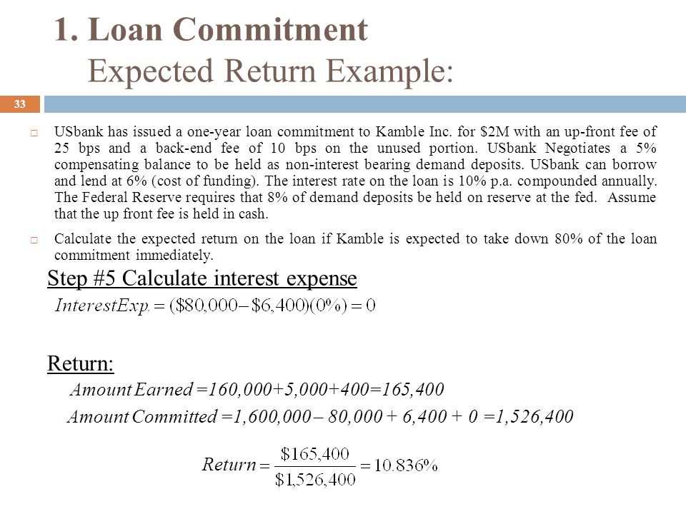 34  What if the up-front fee was reinvested. What if USbank paid 3% on the compensating balance.