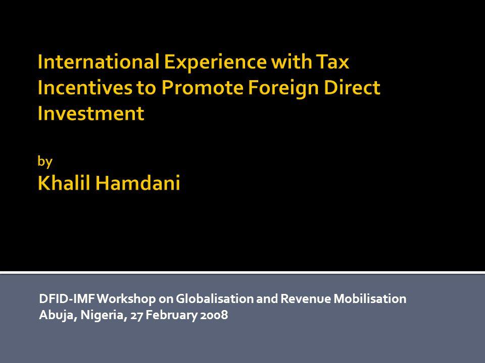 DFID-IMF Workshop on Globalisation and Revenue Mobilisation Abuja, Nigeria, 27 February 2008