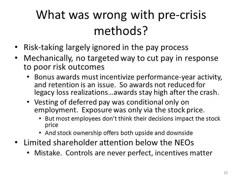 What was wrong with pre-crisis methods.