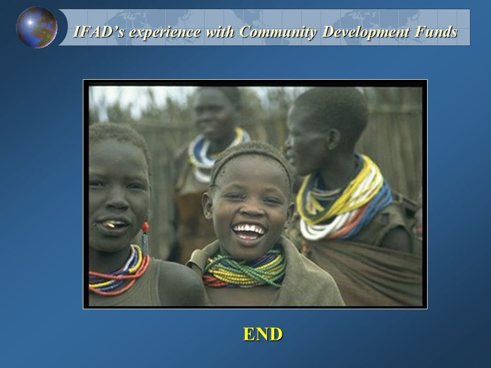 IFAD's experience with Community Development Funds END