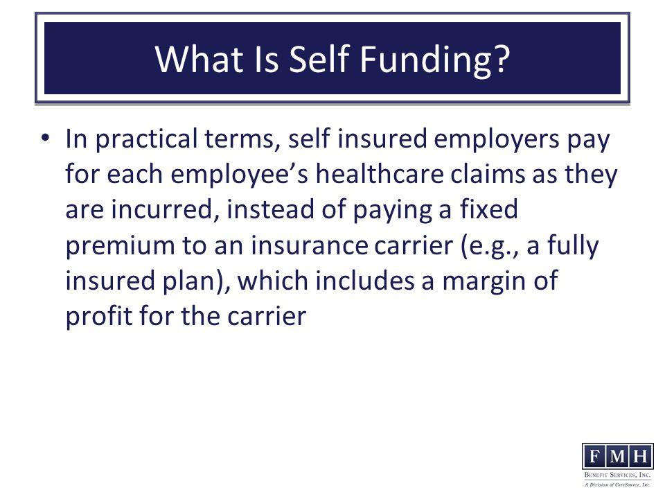 What Is Self Funding.
