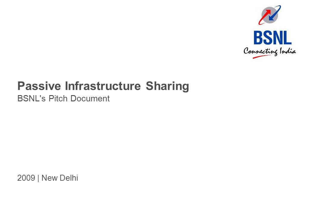 Passive Infrastructure Sharing BSNL's Pitch Document 2009 | New Delhi