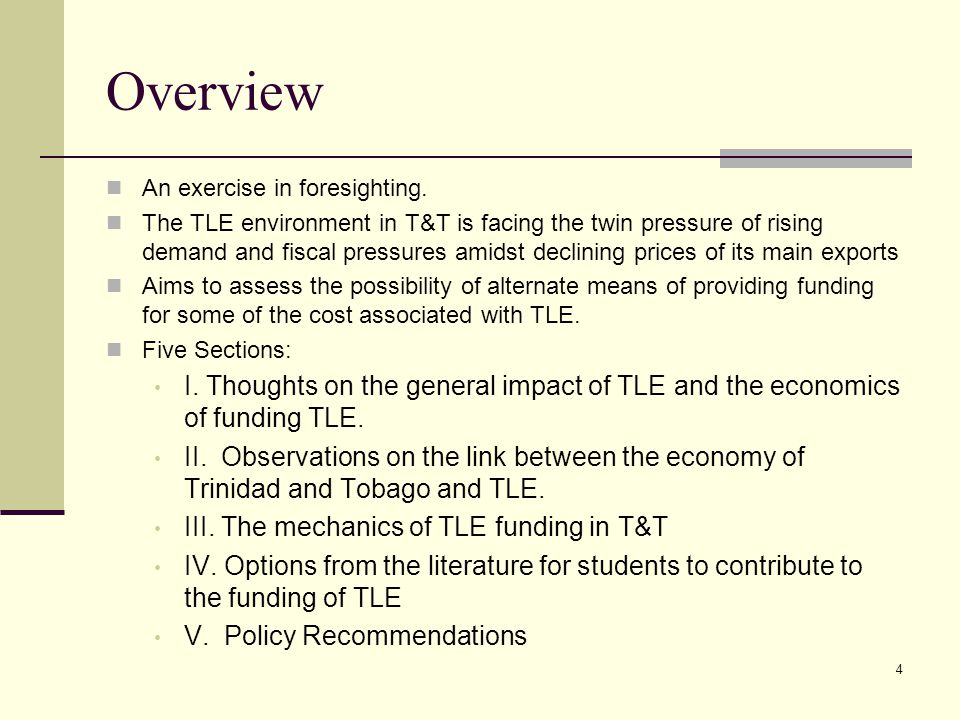 5 The general impact of TLE and the economics of funding TLE.