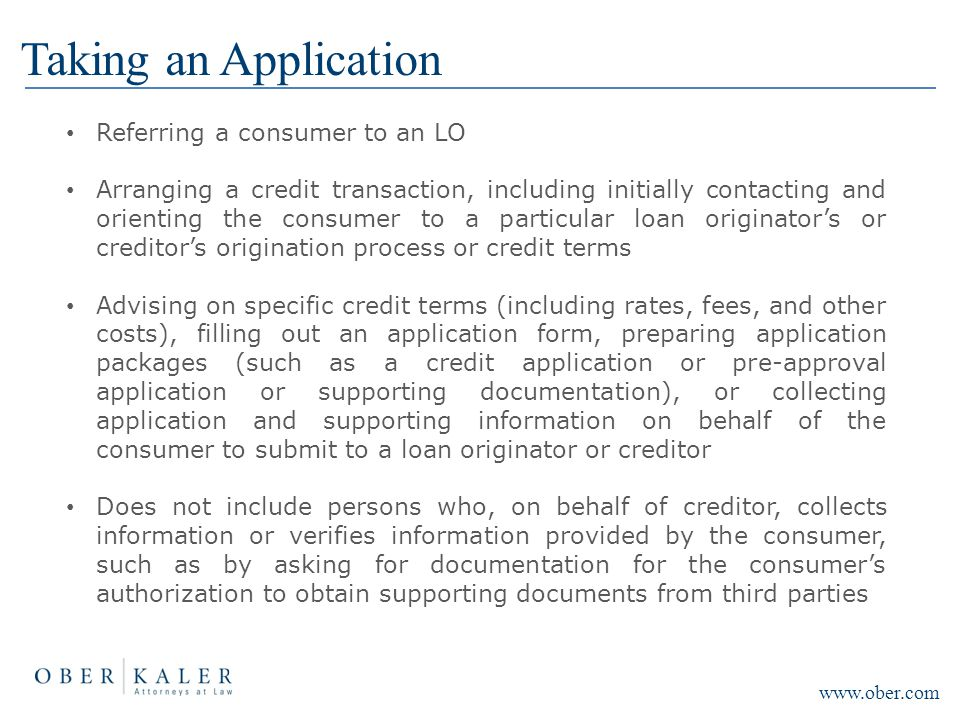 Taking an Application Referring a consumer to an LO Arranging a credit transaction, including initially contacting and orienting the consumer to a par