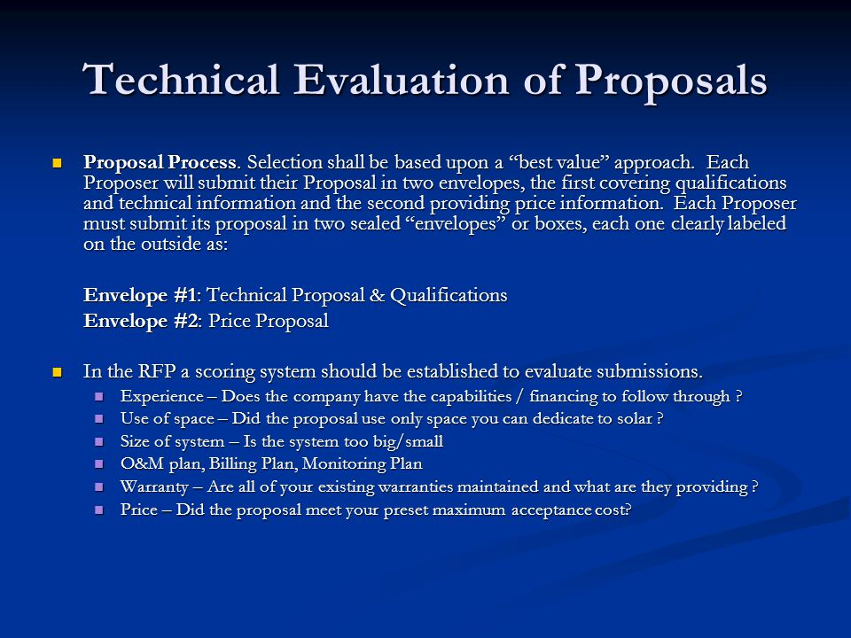 """Technical Evaluation of Proposals Proposal Process. Selection shall be based upon a """"best value"""" approach. Each Proposer will submit their Proposal in"""