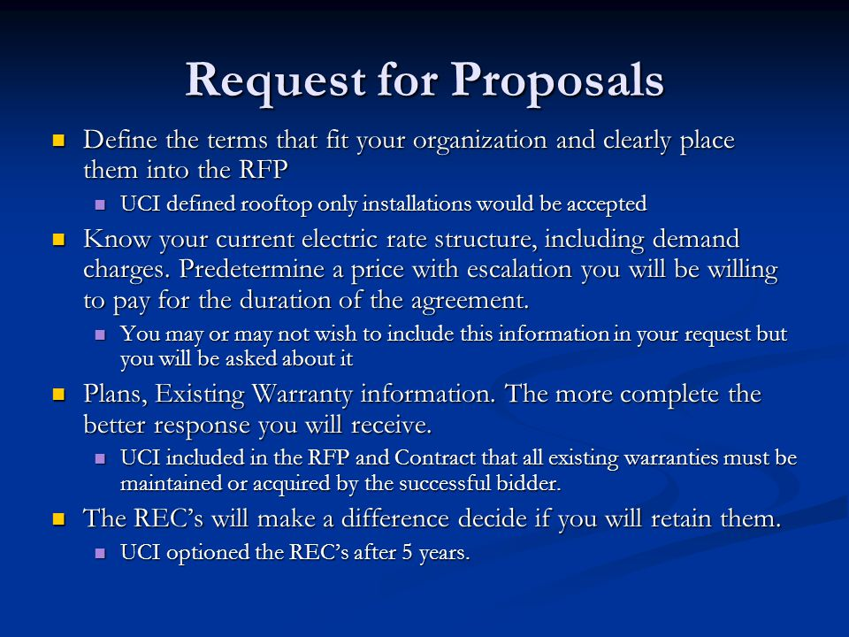 Contract Development General Terms and Conditions Last chance to change any wording you don't like Design and Construction Protect the campus Not your system Fire marshal Post Construction Site Visits Who's responsible Responding to Problems Training Billing, REC's, Audits, The next 20 years
