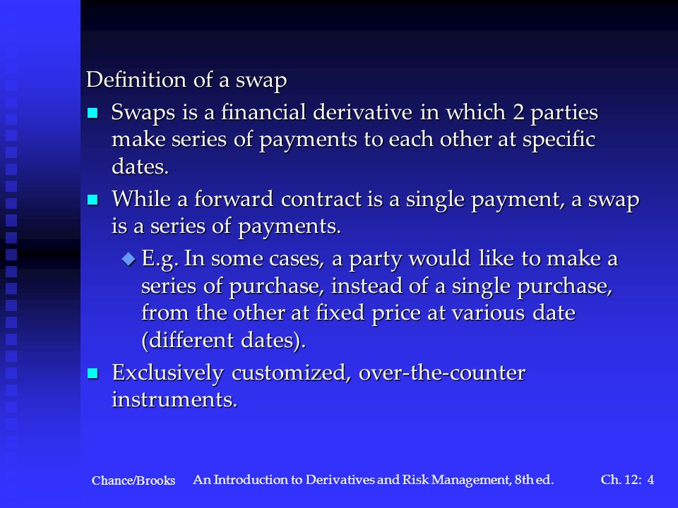 Chance/Brooks An Introduction to Derivatives and Risk Management, 8th ed.Ch.