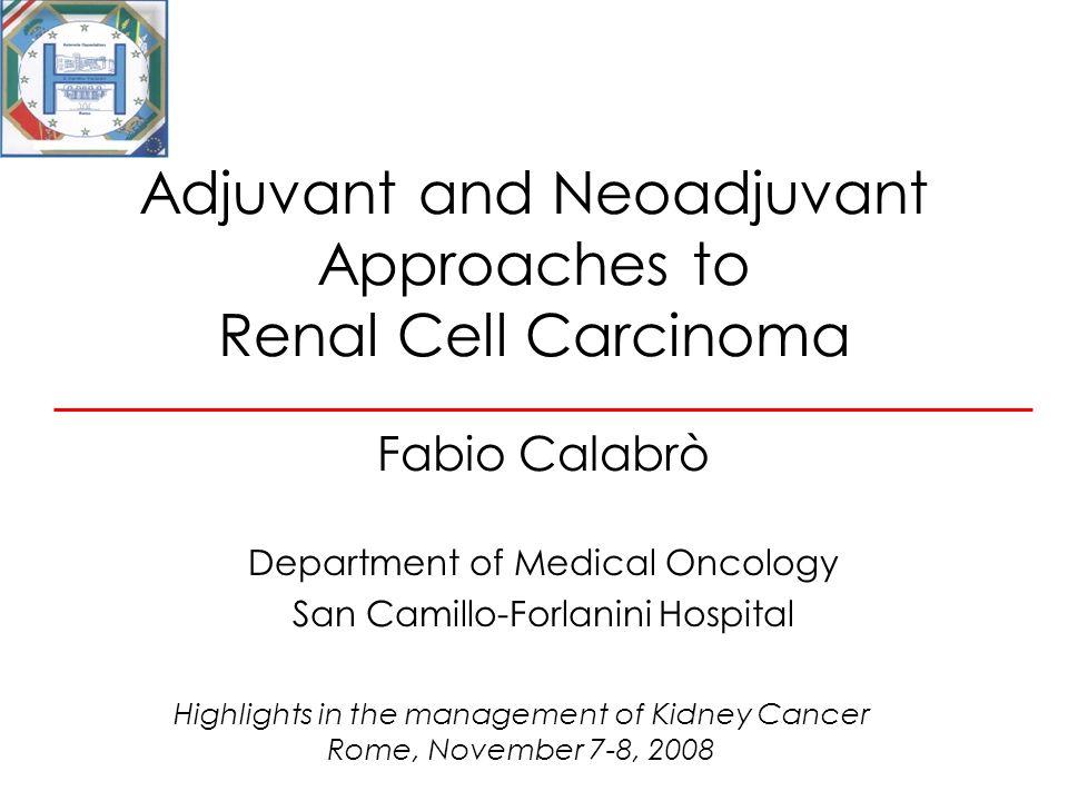 Neoadjuvant Approach AgentORRTumor shrinkage rate Sunitinib40-45%~70-75% Bevacizumab + IFN 10-15% 25-30% ~70-75% Sorafenib2-10%~70-75% Temsirolimus9%~35%