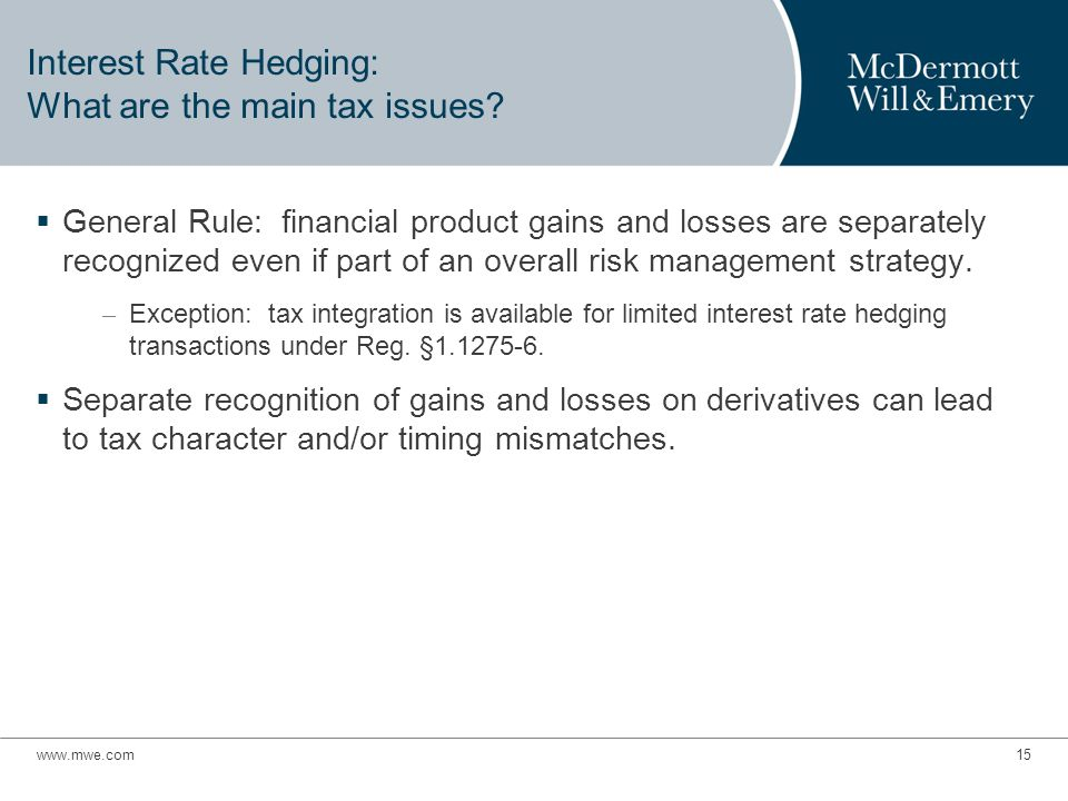 Interest Rate Hedging: What are the main tax issues.
