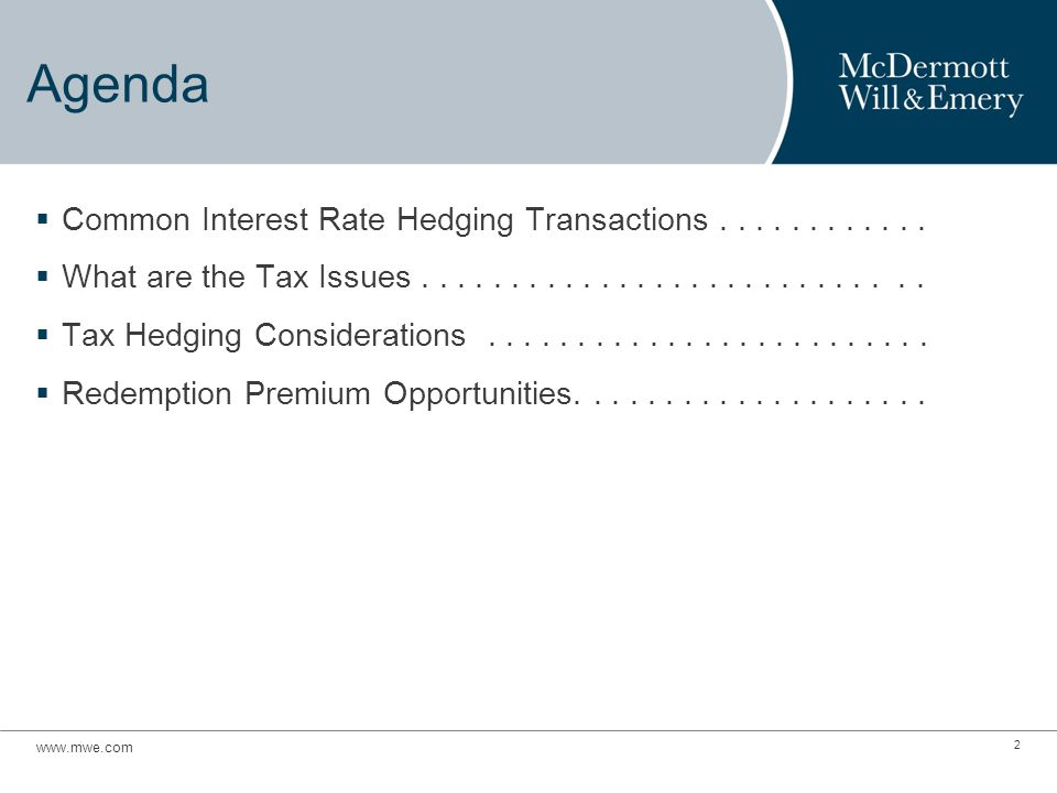 Agenda  Common Interest Rate Hedging Transactions............