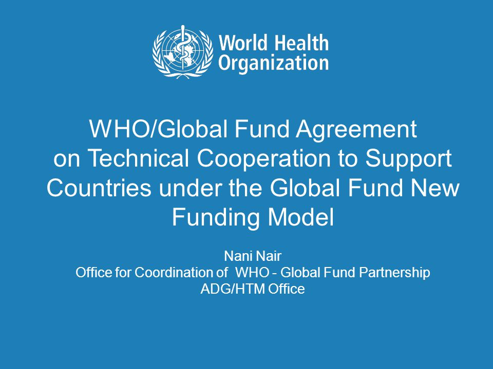 WHO-GF Technical Assistance Agreement TBTEAM Presentation, 19 June 2014 12 | Progress and Next Steps Countries continue to submit their technical assistance requests.