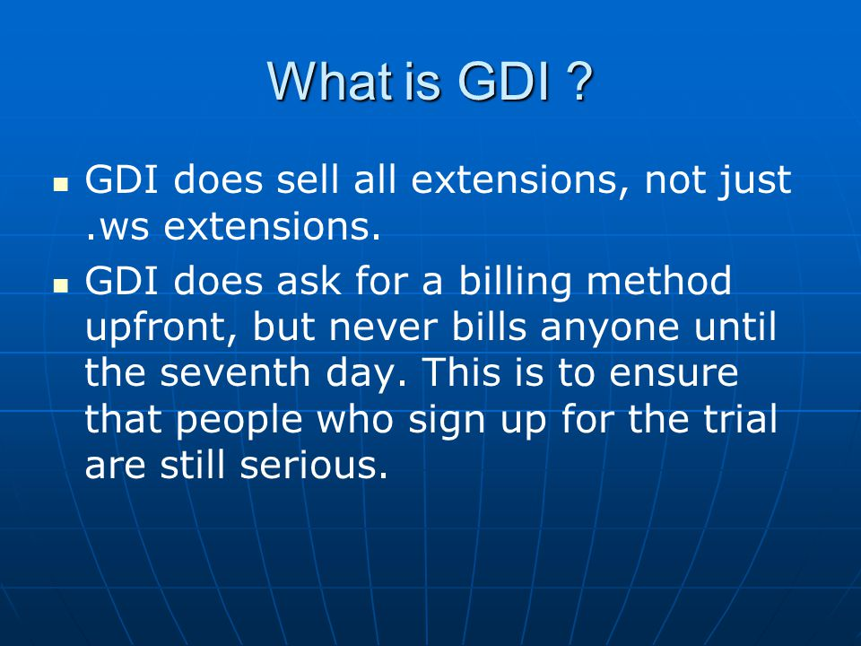 What is GDI . GDI does sell all extensions, not just.ws extensions.