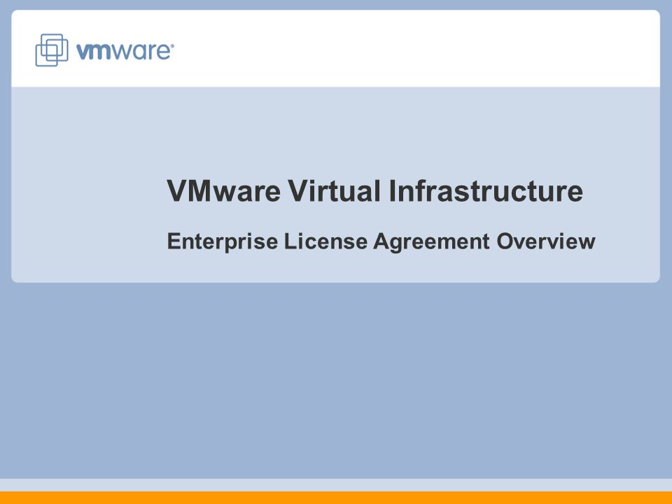 Enterprise License Agreement (ELA) Benefits Single Master Key for license deployment Unlimited usage of Virtual Infrastructure for 3 year period Platinum 24 x 7 support and subscription Flexibility in Virtual Machine deployment Technical Account Manager (TAM) – 1- 3 years Known upfront license, support and sofware subscripton costs for 4 year period Latest version available and highest level of support Direct VMware support access Platinum 24 x 7