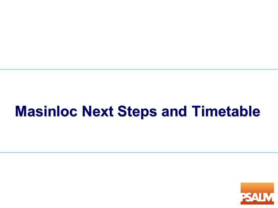 Masinloc Next Steps and Timetable