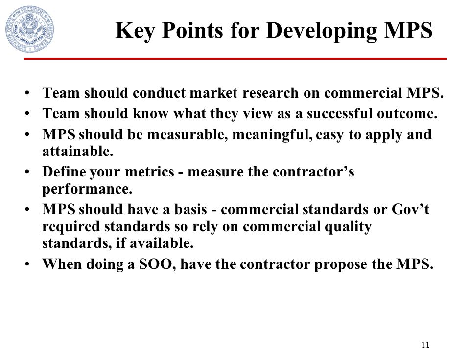 10 Key Points for the PWS or SOO 1.Know the outcome desired.