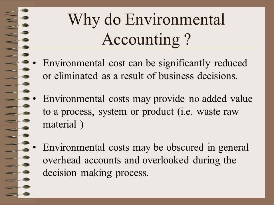 Why do Environmental Accounting .
