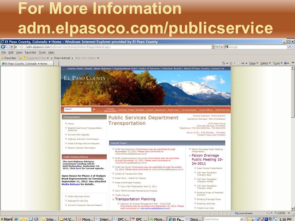 For More Information adm.elpasoco.com/publicservice s/transportation