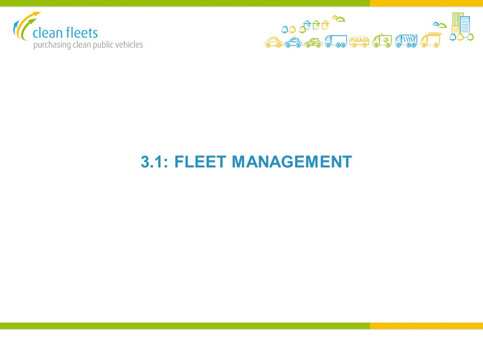 3.1: FLEET MANAGEMENT