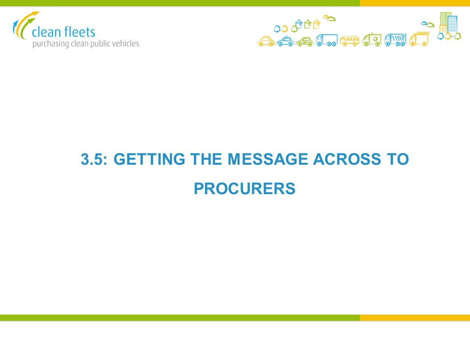 3.5: GETTING THE MESSAGE ACROSS TO PROCURERS