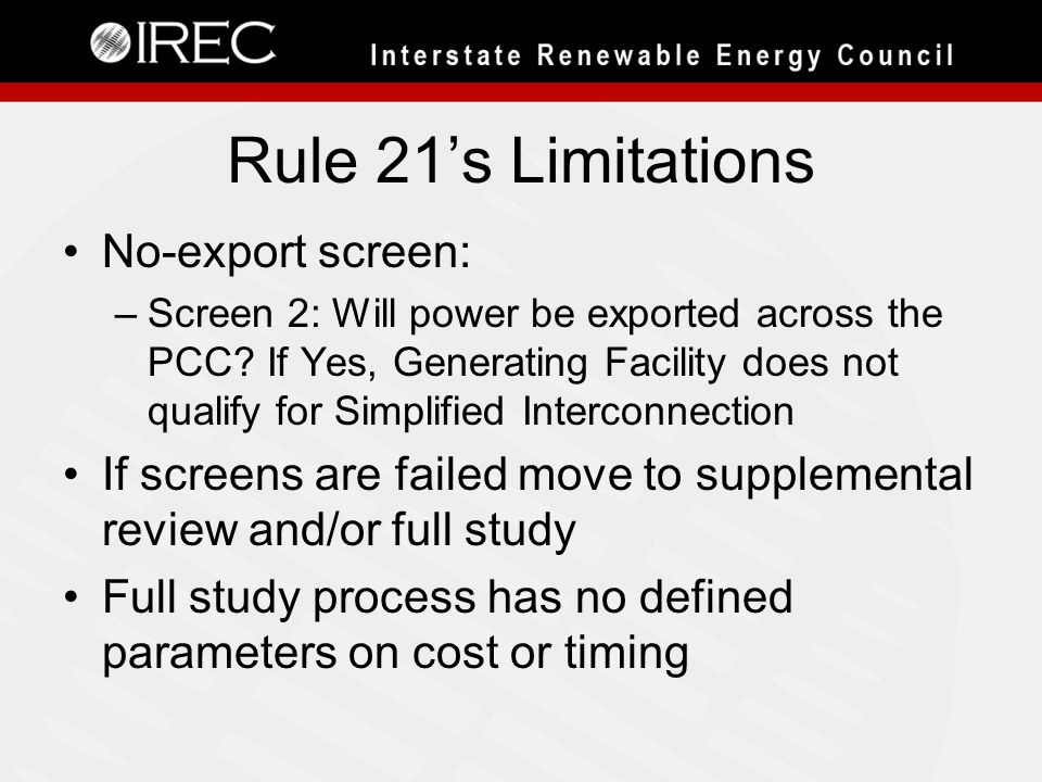 Rule 21's Limitations No-export screen: –Screen 2: Will power be exported across the PCC.