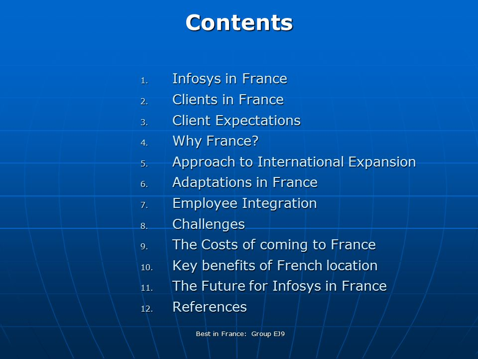 Best in France: Group EJ9Contents 1. Infosys in France 2.