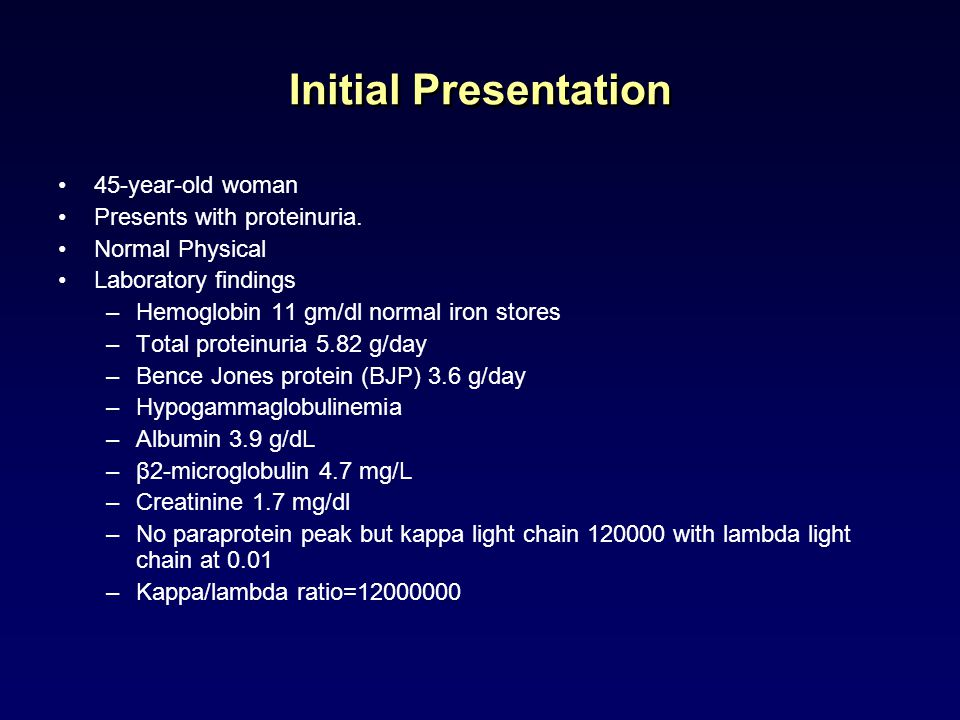 Initial Presentation 45-year-old woman Presents with proteinuria. Normal Physical Laboratory findings –Hemoglobin 11 gm/dl normal iron stores –Total p