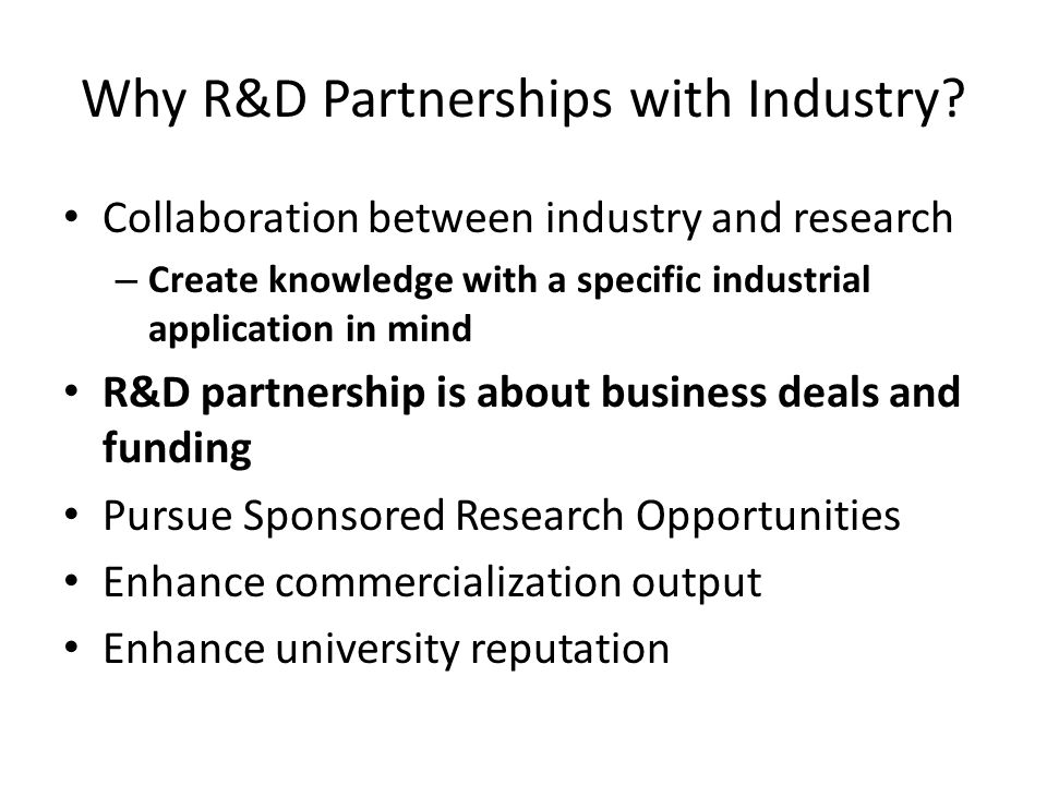 Why R&D Partnerships with Industry.