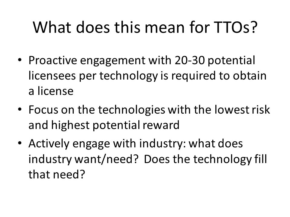What does this mean for TTOs.