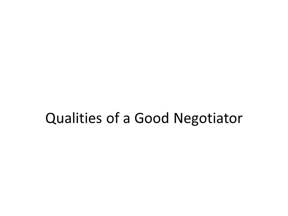 Qualities of a Good Negotiator